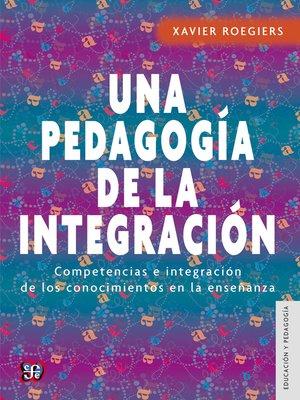 cover image of Una pedagogía de la integración