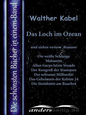 cover image of Das Loch im Ozean und sieben weitere Romane