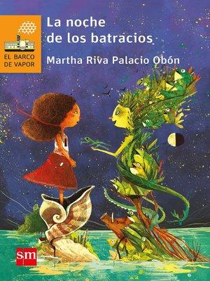 cover image of La noche de los batracios