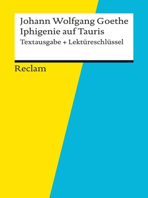 cover image of Textausgabe + Lektüreschlüssel. Johann Wolfgang Goethe