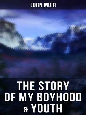 cover image of The Story of My Boyhood & Youth