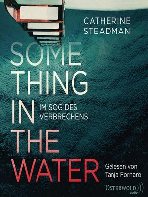 cover image of Something in the Water – Im Sog des Verbrechens