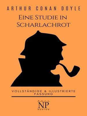 cover image of Sherlock Holmes – Eine Studie in Scharlachrot