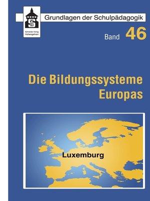 cover image of Die Bildungssysteme Europas--Luxemburg