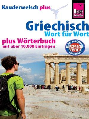cover image of Griechisch--Wort für Wort plus Wörterbuch