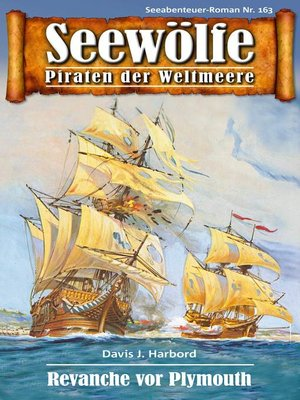 cover image of Seewölfe--Piraten der Weltmeere 163