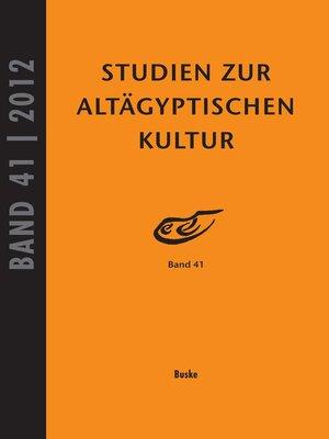 cover image of Studien zur Altägyptischen Kultur Band 41