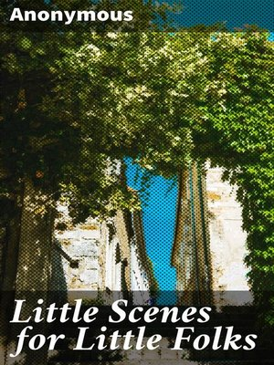 cover image of Little Scenes for Little Folks