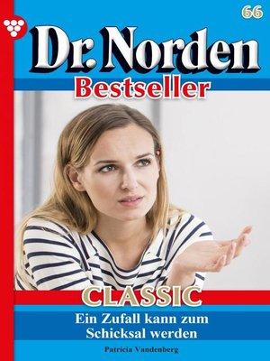 cover image of Dr. Norden Bestseller Classic 66 – Arztroman