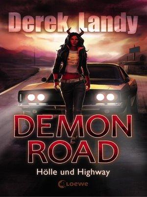 cover image of Demon Road 1--Hölle und Highway