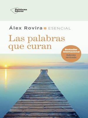 cover image of Las palabras que curan