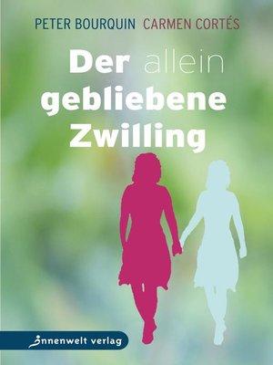 cover image of Der allein gebliebene Zwilling
