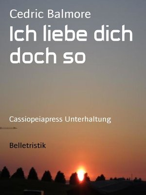 cover image of Ich liebe dich doch so