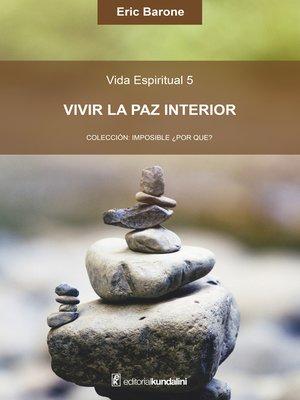 cover image of Vivir la paz interior