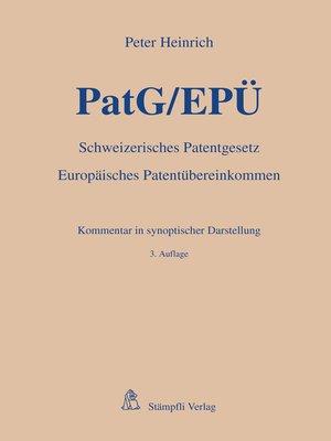 cover image of PatG/EPÜ--Schweizerisches Patentgesetz/Europäisches Patentübereinkommen