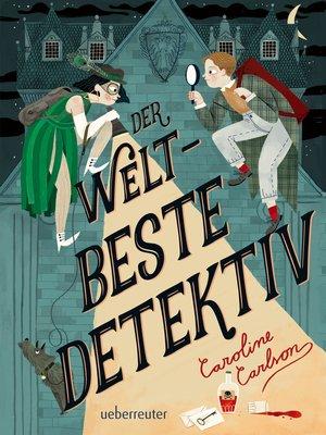 cover image of Der weltbeste Detektiv