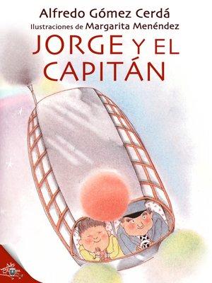 cover image of Jorge y el capitán