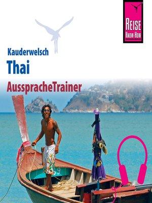 cover image of Reise Know-How Kauderwelsch AusspracheTrainer Thai