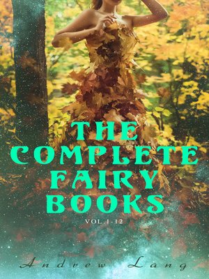 cover image of The Complete Fairy Books (Volume1-12)