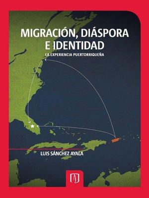 cover image of Migración, diáspora e identidad