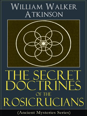 cover image of The Secret Doctrines of the Rosicrucians (Ancient Mysteries Series)