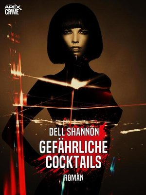 cover image of GEFÄHRLICHE COCKTAILS