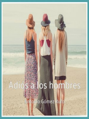 cover image of Adiós a los Hombres