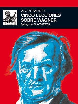 cover image of Cinco lecciones sobre Wagner