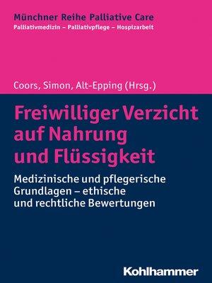 cover image of Freiwilliger Verzicht auf Nahrung und Flüssigkeit