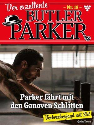 cover image of Der exzellente Butler Parker 18 – Kriminalroman