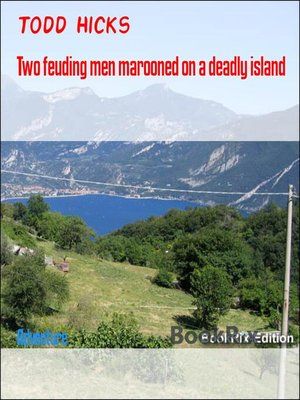 cover image of Two feuding men marooned on a deadly island