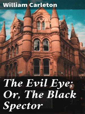 cover image of The Evil Eye; Or, the Black Spector