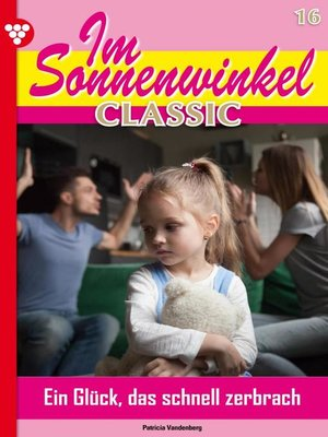 cover image of Im Sonnenwinkel Classic 16 – Familienroman