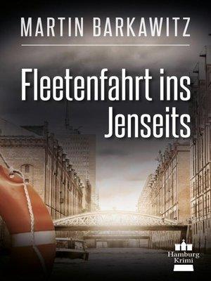 cover image of Fleetenfahrt ins Jenseits