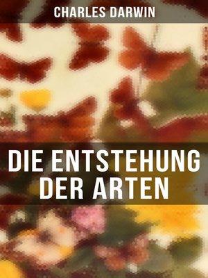 cover image of Die Entstehung der Arten