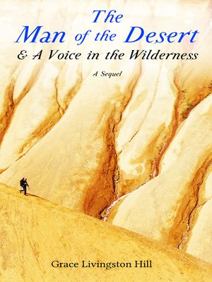 cover image of The Man of the Desert & a Voice in the Wilderness