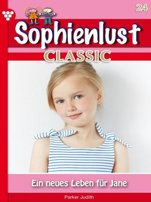 cover image of Sophienlust Classic 24 – Familienroman
