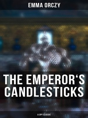 cover image of THE EMPEROR'S CANDLESTICKS (A Spy Classic)