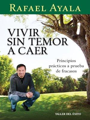 cover image of Vivir sin temor a caer