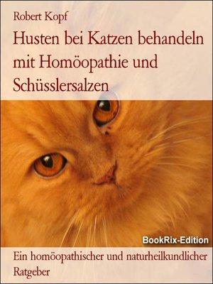 cover image of Husten bei Katzen behandeln mit Homöopathie und Schüsslersalzen