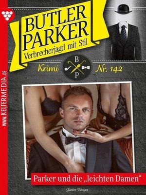 cover image of Butler Parker 142 – Kriminalroman