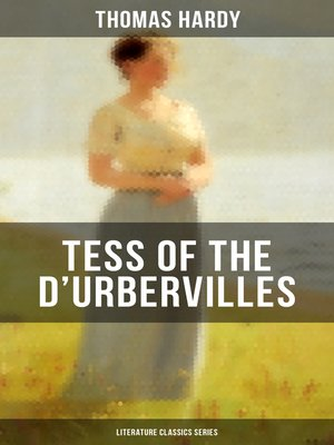 cover image of TESS OF THE D'URBERVILLES (Literature Classics Series)