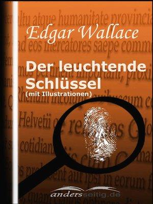 cover image of Der leuchtende Schlüssel (mit Illustrationen)