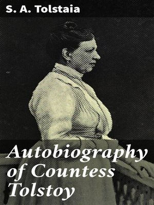 cover image of Autobiography of Countess Tolstoy