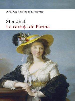 cover image of La Cartuja de Parma