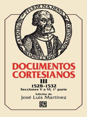 cover image of Documentos cortesianos III