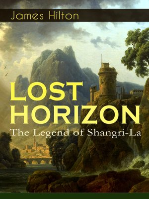 cover image of Lost Horizon--The Legend of Shangri-La
