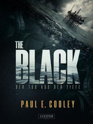 cover image of THE BLACK--Der Tod aus der Tiefe