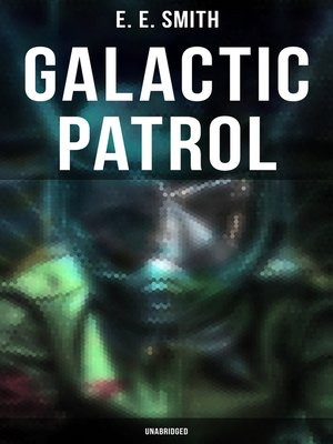 cover image of Galactic Patrol (Unabridged)