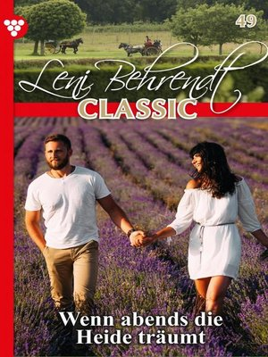 cover image of Leni Behrendt Classic 49 – Liebesroman